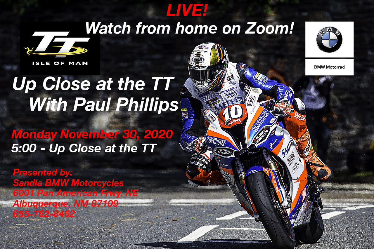 UP CLOSE at the TT - Webinar - Presented by Sandia BMW Motorcycles