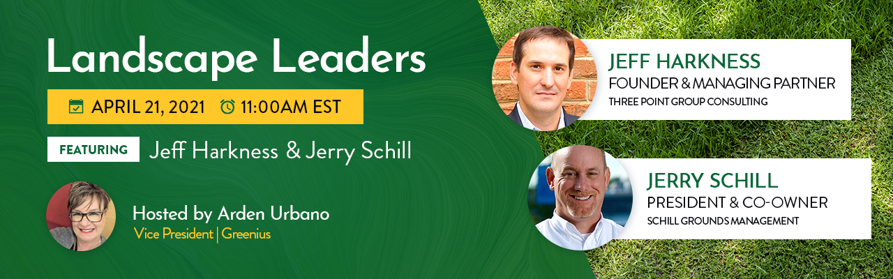 Landscape Leaders Webinar - Jim Paluch and Nick Dibenedetto - Greenius + JP Horizons + ND Landscaping Services