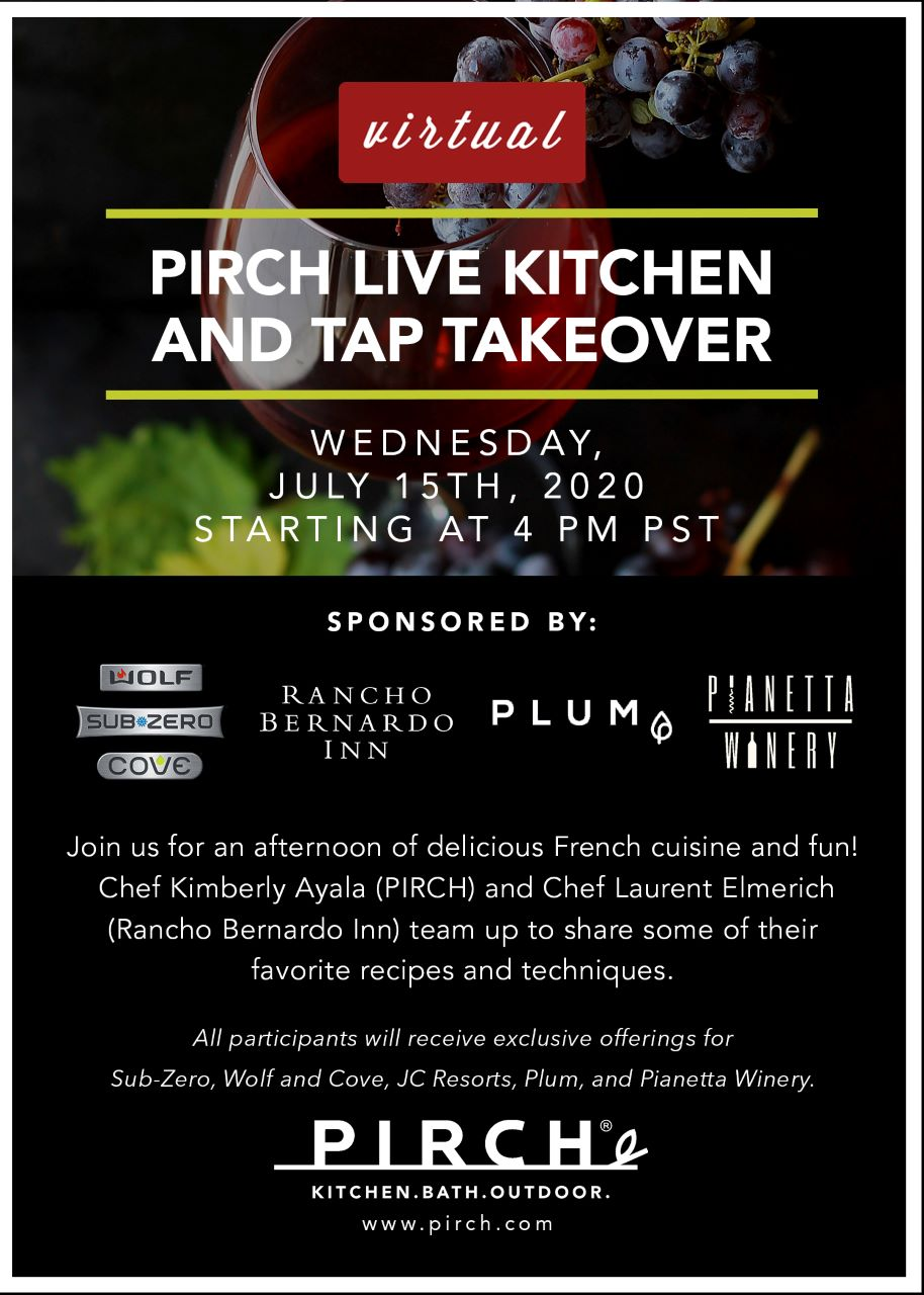Virtual Pirch Live Kitchen and Tap Takeover on Wednesday, July 15th at 4 pm PST. Join us for an afternoon of delicious French cuisine and fun!