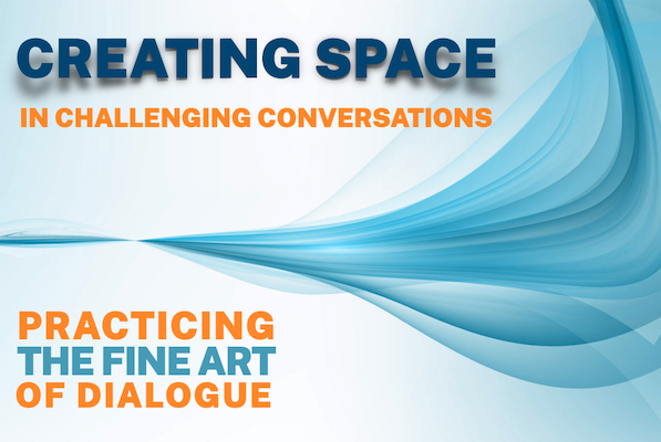 A free, one-hour workshop on careful and patient dialogue.