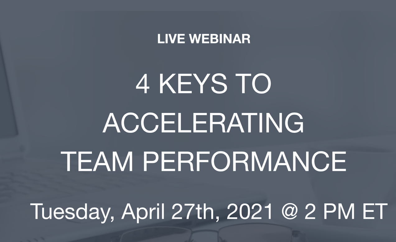 4 Keys to Accelerating Team Performance