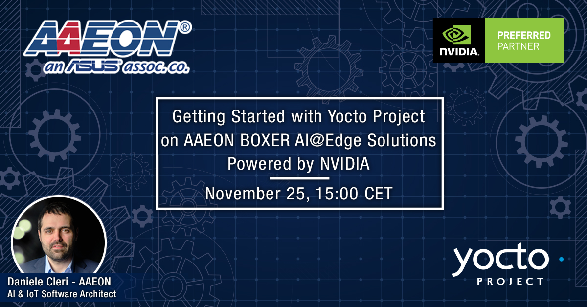Getting Started with Yocto Project on AAEON BOXER AI@Edge Solutions Powered by NVIDIA