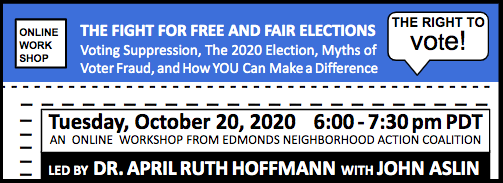 Invitation to an online workshop about the fight for free and fair elections led by Dr. April Ruth Hoffman and John Aslin