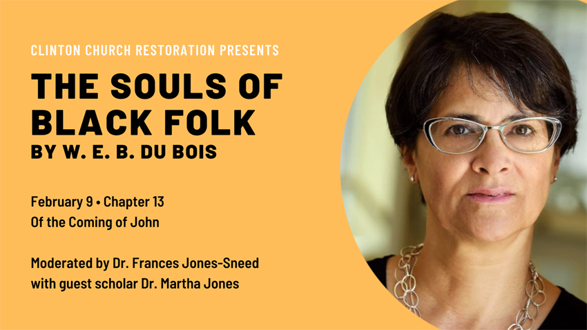 "Chapter 13, ""Of the Coming of John"" moderated by Dr. Frances Jones-Sneed with guest scholar Dr. Martha Jones"
