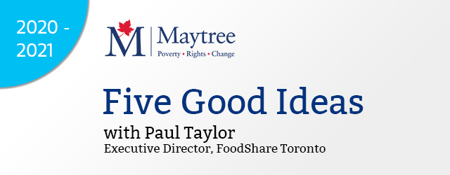 Five Good Ideas about advocating for change with Paul Taylor