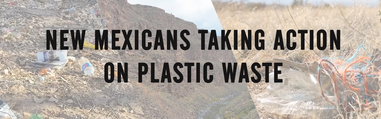 Join us for the premier of Greg Polk's newest film, New Mexicans Taking Action on Plastic Waste