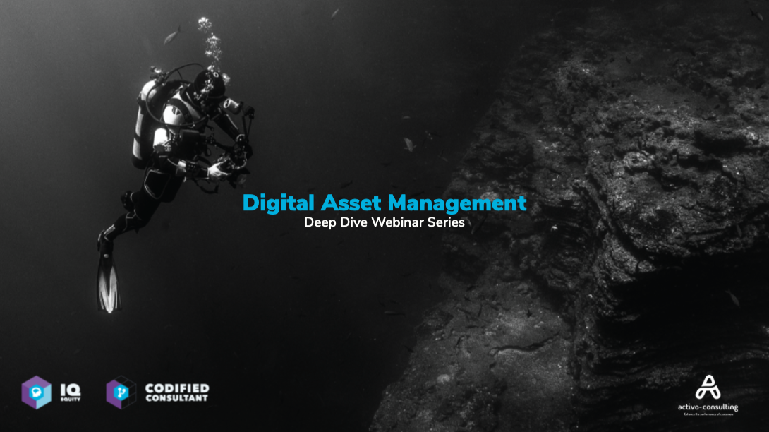 Digital Asset Management Deep Dive Webinar Series
