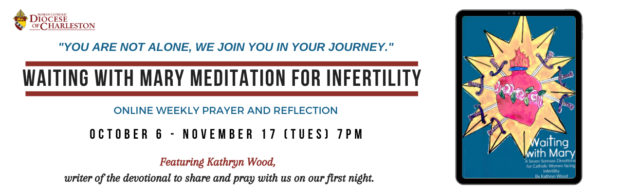 WAITING WITH MARY MEDITATION FOR INFERTILITY
