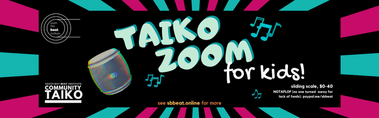 "Black field with 80s style drum, pink and turquoise stripes extending from the center, and text ""taiko zoom for kids!"""