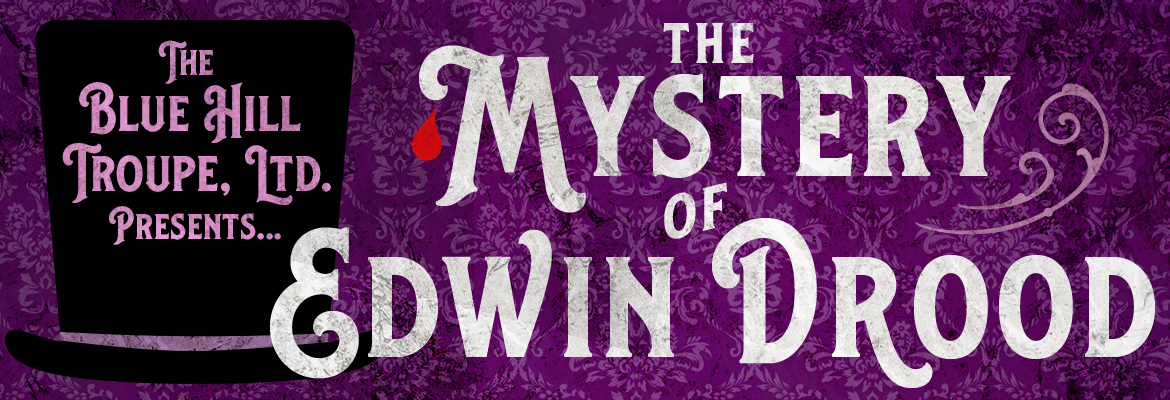 The BHT presents The Mystery of Edwin Drood
