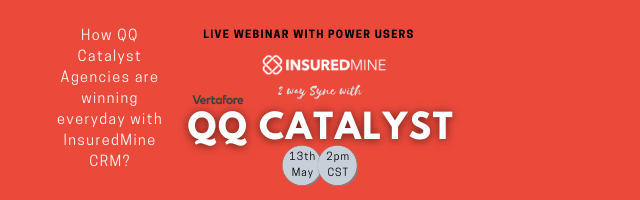 How QQ Catalyst Agencies are winning everyday with InsuredMine CRM?