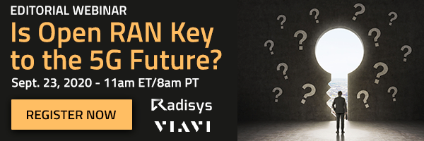 Editorial Webinar: Is Open RAN Key to the 5G Future?