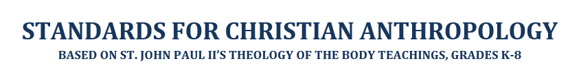 Standards for Christian Anthropology
