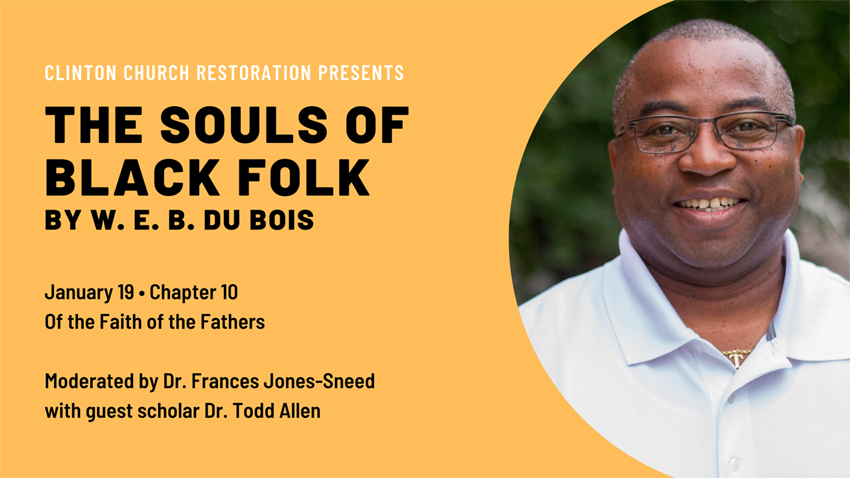 "Chapter 10, ""Of the Faith of the Fathers"" moderated by Dr. Frances Jones-Sneed with guest scholar Dr. Todd Allen"