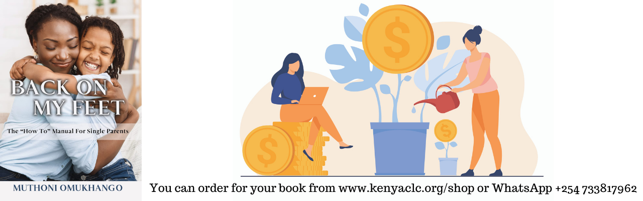 The 8 weeks Financial Independence program is taken off the book Back on My Feet - The 'how-to'Manual for Single Parents by Muthoni Omukhango. You can access the whole program online https://muthoniomukhango.kenyaclc.org/back-on-my-feet/