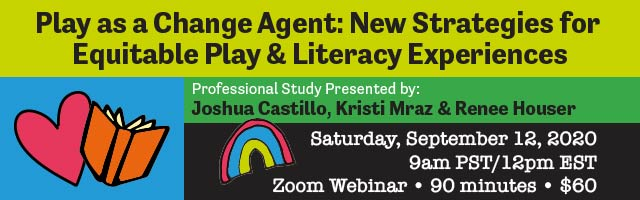 Play as a Change Agent webinar art from Read Write Think with Renee