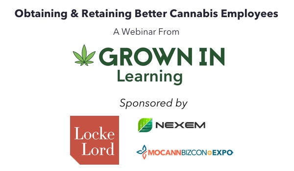 A Grown In Webinar sponsored by Locke Lord, Nexem, MoCann BizCon + Expo