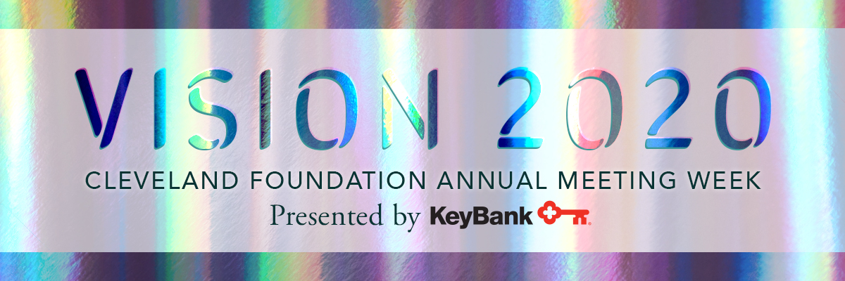 Cleveland Foundation Annual Meeting Presented by KeyBank