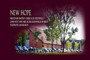 New Hope Missionary Baptist Church - Southfield, MI