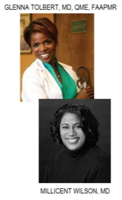 photo of GLENNA TOLBERT, MD, QME, FAAPMR and MILLICENT WILSON, MD