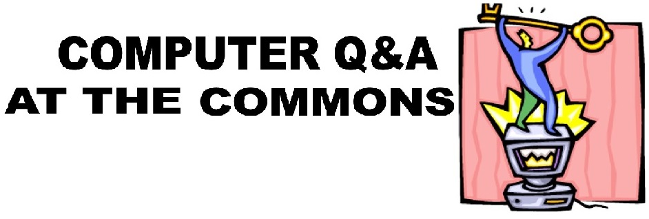 Computer Q&A at the Commons